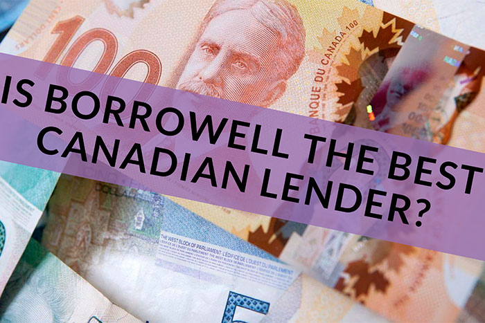 Is Borrowell the best Canadian Lender?