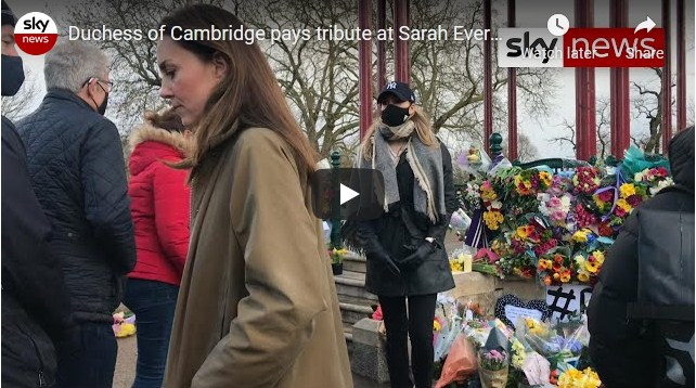 Kate Middleton Shows up Unannounced to Sarah Everard's Memorial to Pay Her Respects